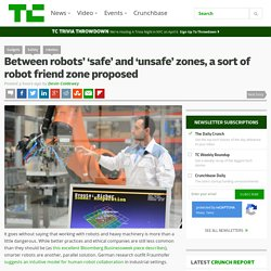 Between robots' 'safe' and 'unsafe' zones, a sort of robot friend zone proposed – TechCrunch