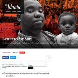 "Ta-Nehisi Coates's ""Letter to My Son"""
