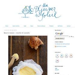 Beurre maison : recette et conseils