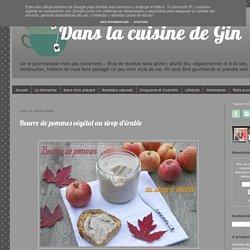 Dans la cuisine de Gin: Beurre de pommes végétal au sirop d'érable