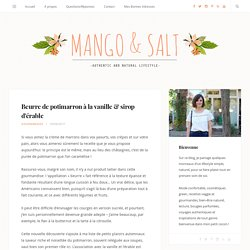 Beurre de potimarron à la vanille & sirop d'érable - Mango and Salt