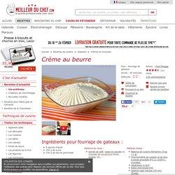 Crème au beurre - Recette de cuisine avec photos