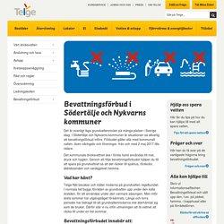 Bevattningsförbud i Södertälje och Nykvarns kommuner