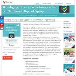 Beveiliging, privacy en back-uppen van een Windows 10-pc of laptop.