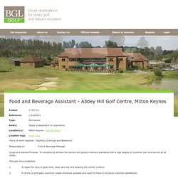 Food and Beverage Assistant - Abbey Hill Golf Centre, Milton Keynes Job Vacancy - barzone.co.uk