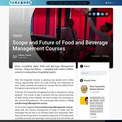 Scope and Future of Food and Beverage Management Courses