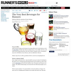 The Very Best Beverages for Runners