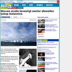reisnieuws - Nieuwe studie bevestigt sneller afsmelten ijskap Antarctica (197844)