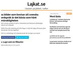 11 bilder som bevisar att svenska ordspråk är det bästa som hänt mänskligheten