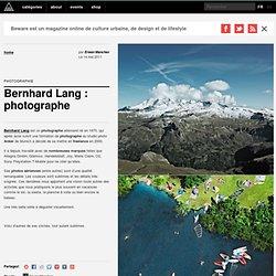 Bernhard Lang : photographe