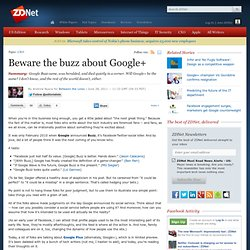 Beware the buzz about Google+