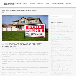 Stay safe, Beware of Property Rental Scams