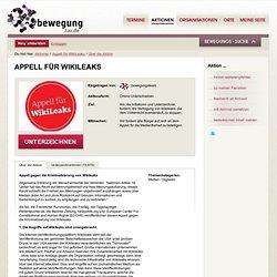 Appell für WikiLeaks - Über die Aktion