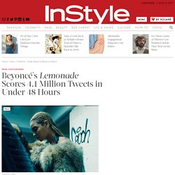 Beyoncé's Lemonade Scores 4.1 Million Tweets In Under 48 Hours
