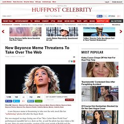 New Beyonce Meme Threatens To Take Over The Web