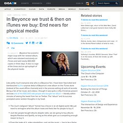 In Beyonce we trust & then on iTunes we buy: End nears for physical media
