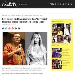 bell hooks on Beyoncé: She Is a 'Terrorist' Because of Her 'Impact On Young Girls'
