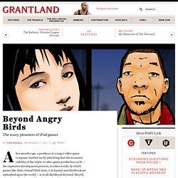 Beyond Angry Birds
