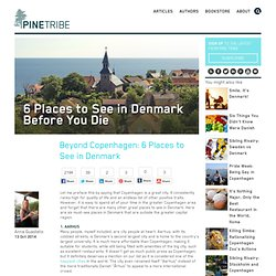 Beyond Copenhagen: 6 Places to See in Denmark - Pine Tribe