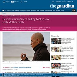 Beyond environment: falling back in love with Mother Earth | Guardian Sustainable Business