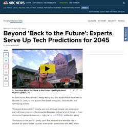 Beyond 'Back to the Future': Experts Serve Up Tech Predictions for 2045