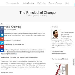 Beyond Knowing – The Principal of Change