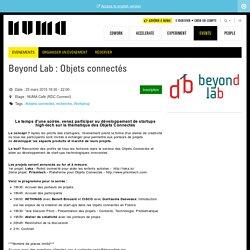 Beyond Lab : Objets connectés