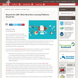 Beyond the LMS: What Next-Gen Learning Platforms Should Do