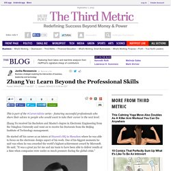 Zhang Yu: Learn Beyond the Professional Skills