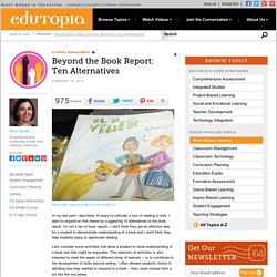 Beyond the Book Report: Ten Alternatives