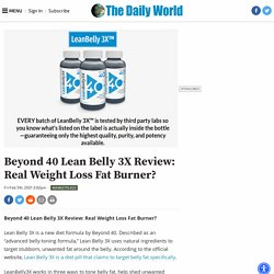 Beyond 40 Lean Belly 3X Review: Real Weight Loss Fat Burner?