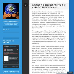 Beyond the Talking Points: The Current Refugee Crisis