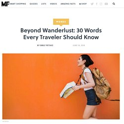 Beyond Wanderlust: 30 Words Every Traveler Should Know