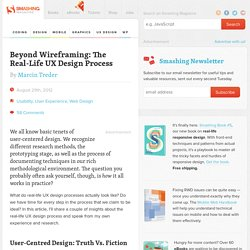 Beyond Wireframing: The Real-Life UX Design Process