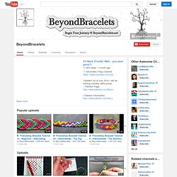 BeyondBracelets's Channel‬‏