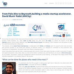 From Palo Alto to Beyrouth, helping transitioning systems. David Munir Nabti (AltCity)