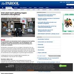 UvA start kort geding tegen bezetters Bungehuis - AMSTERDAM CENTRUM