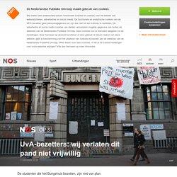 UvA-bezetters: wij verlaten dit pand niet vrijwillig