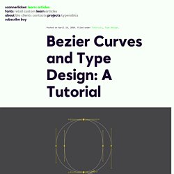 Bezier Curves and Type Design: A Tutorial