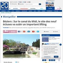 Béziers : Sur le canal du Midi, le site des neuf écluses va subir un important lifting