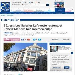 Béziers: Les Galeries Lafayette restent, et Robert Ménard fait son mea culpa