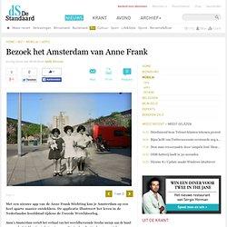 Bezoek het Amsterdam van Anne Frank – Mobilia – De Standaard