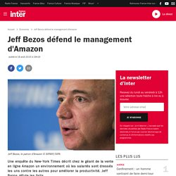 Jeff Bezos défend le management d'Amazon