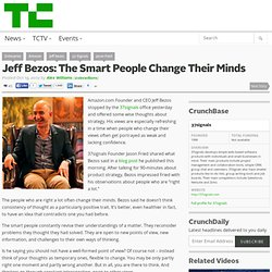 Jeff Bezos: The Smart People Change Their Minds