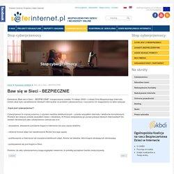 Baw się w Sieci - BEZPIECZNIE - saferinternet.pl