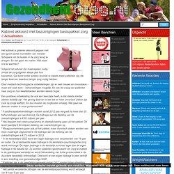 Kabinet akkoord met bezuinigingen basispakket zorg
