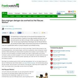 Bezuinigingen dwingen de overheid tot Het Nieuwe Werken | Frankw