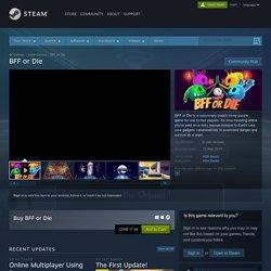 BFF or Die on Steam
