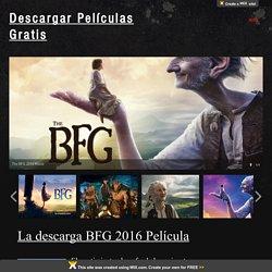 La descarga BFG 2016 Película