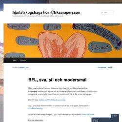 BFL, sva, sfi och modersmål